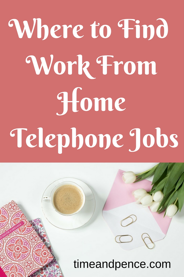 where to work from home telephone jobs time and pence