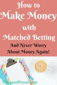 how to make money with matched betting